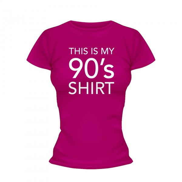This is my 90s Shirt Frauen