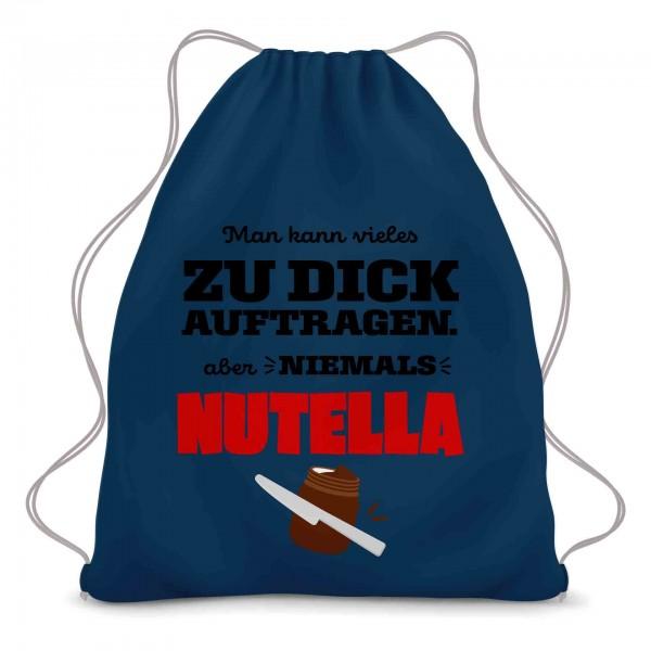Nutella einfach dick auftragen Turnbeutel