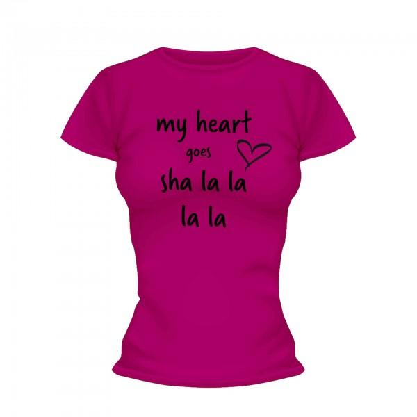 my heart goes sha la la la la Shirt Frauen