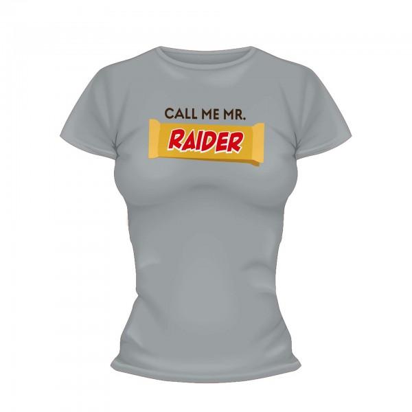 Call me Mr Raider Shirt Frauen